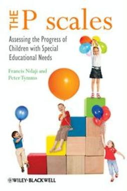Ndaji, Francis - The P scales : Assessing the Progress of Children with Special Educational Needs, ebook