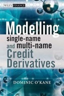 O'Kane, Dominic - Modelling Single-name and Multi-name Credit Derivatives, ebook