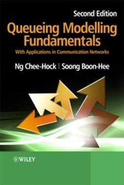 Boon-Hee, Soong - Queueing Modelling Fundamentals: With Applications in Communication Networks, ebook