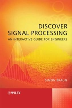 Braun, Simon - Discover Signal Processing: An Interactive Guide for Engineers, ebook