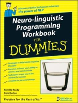 Burton, Kate - Neuro-Linguistic Programming Workbook For Dummies, e-bok