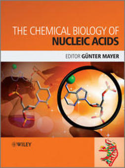 Mayer, Gunter - The Chemical Biology of Nucleic Acids, ebook