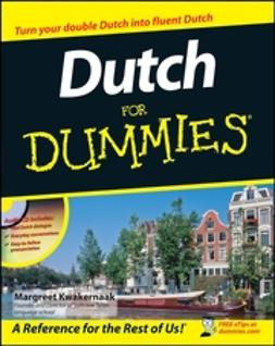 Kwakernaak, Margreet - Dutch For Dummies, ebook