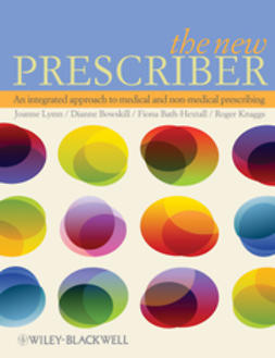 Bath-Hextall, Fiona - The New Prescriber: An Integrated Approach to Medical and Non-medical Prescribing, e-bok
