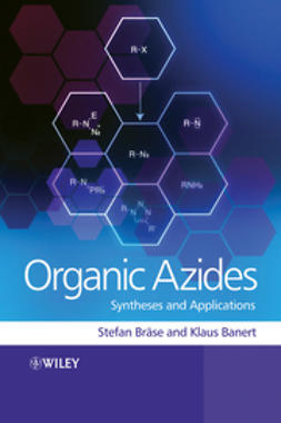 Banert, Klaus - Organic Azides: Syntheses and Applications, ebook