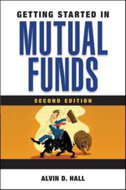 Hall, Alvin D. - Getting Started in Mutual Funds, e-bok