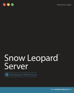 Dilger, Daniel Eran - Snow Leopard Server, ebook