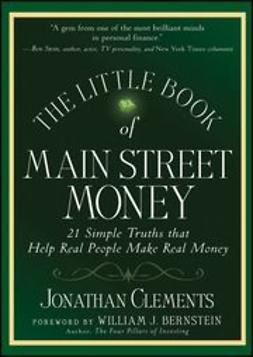 UNKNOWN - The Little Book of Main Street Money: 21 Simple Truths that Help Real People Make Real Money, ebook