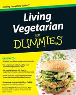 Hobbs, Suzanne Havala - Living Vegetarian For Dummies, e-bok