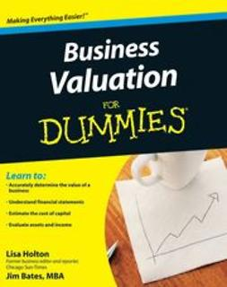 Holton, Lisa - Business Valuation For Dummies<sup>®</sup>, ebook