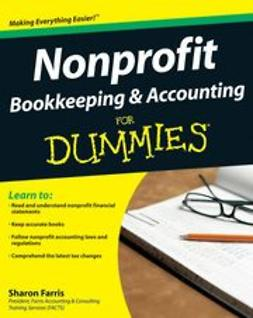 Farris, Sharon - Nonprofit Bookkeeping & Accounting For Dummies, e-kirja