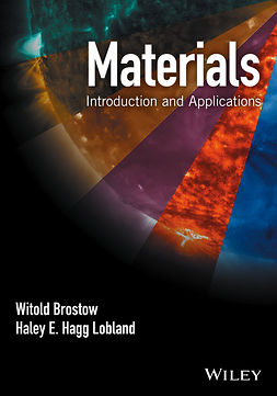 Brostow, Witold - Materials: Introduction and Applications, e-kirja