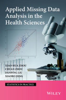 Ding, Xaiobo - Applied Missing Data Analysis in the Health Sciences, e-kirja