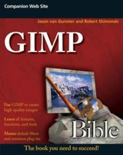 Gumster, Jason van - GIMP Bible, ebook