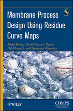 Peters, Mark - Membrane Process Design Using Residue Curve Maps, ebook