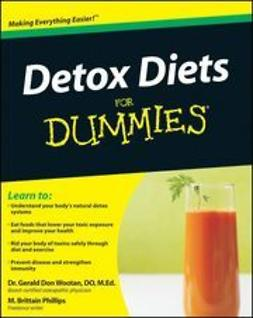 Phillips, Matthew Brittain - Detox Diets For Dummies, ebook