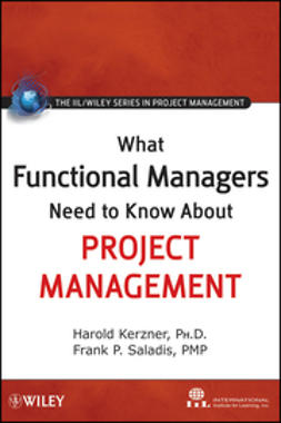 Kerzner, Harold - What Functional Managers Need to Know About Project Management, e-bok