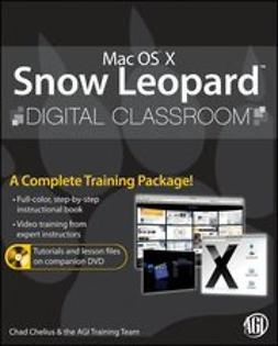 UNKNOWN - Mac OS X Snow Leopard Digital Classroom, ebook