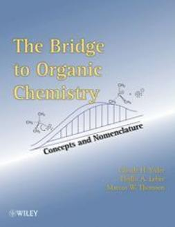 Leber, Phyllis A. - The Bridge To Organic Chemistry: Concepts and Nomenclature, ebook