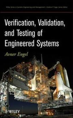 Engel, A. - Verification, Validation and Testing of Engineered Systems, ebook