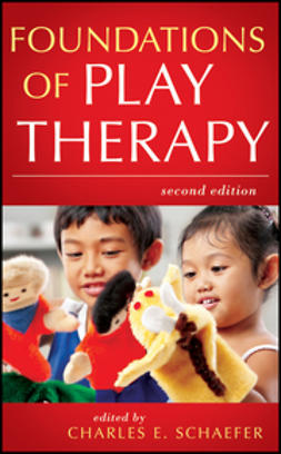 Schaefer, Charles E. - Foundations of Play Therapy, ebook