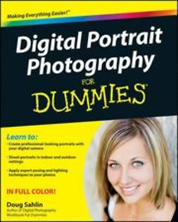 Sahlin, Doug - Digital Portrait Photography For Dummies<sup>&#174;</sup>, ebook