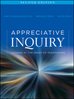 Watkins, Jane Magruder - Appreciative Inquiry: Change at the Speed of Imagination, ebook