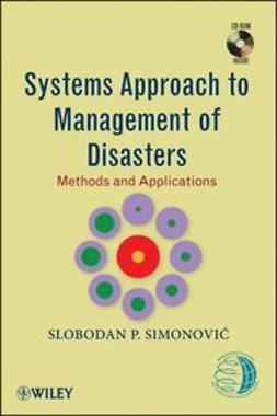 Simonovi?, Slobodan P. - Systems Approach to Management of Disasters: Methods and Applications, e-bok
