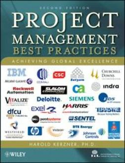 Kerzner, Harold - Project Management: Best Practices: Achieving Global Excellence, ebook