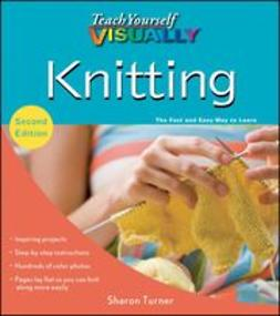 Turner, Sharon - Teach Yourself VISUALLY Knitting, ebook