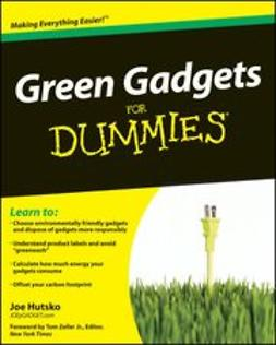 Hutsko, Joe - Green Gadgets For Dummies, ebook