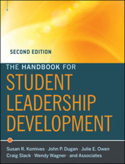 Dugan, John P. - The Handbook for Student Leadership Development, ebook
