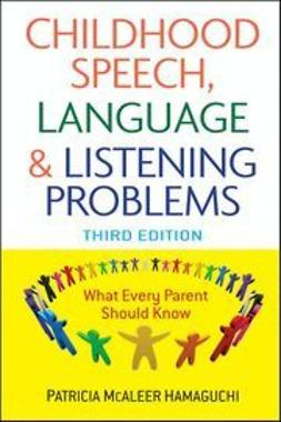Hamaguchi, Patricia McAleer - Childhood Speech, Language, and Listening Problems, ebook