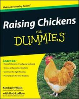UNKNOWN - Raising Chickens For Dummies<sup>&#174;</sup>, ebook