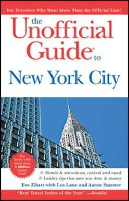 Lane, Lea - The Unofficial Guide to New York City, e-kirja
