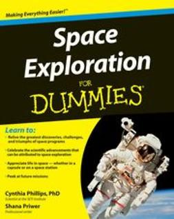 Phillips, Cynthia - Space Exploration For Dummies, ebook