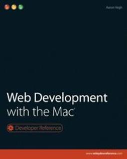 - Web Development with the Mac, ebook