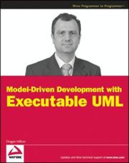 Milicev, Dragan - Model-Driven Development with Executable UML, ebook
