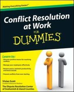 Scott, Vivian - Conflict Resolution at Work For Dummies, ebook