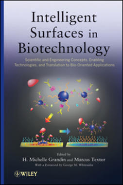 Grandin, H. Michelle - Intelligent Surfaces in Biotechnology: Scientific and Engineering Concepts, Enabling Technologies, and Translation to Bio-Oriented Applications, e-bok