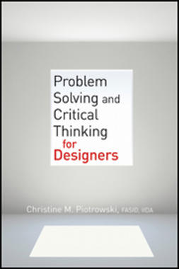 Piotrowski, Christine M. - Problem Solving and Critical Thinking for Designers, ebook