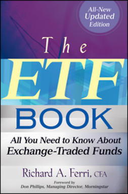 Ferri, Richard A. - The ETF Book: All You Need to Know About Exchange-Traded Funds, ebook