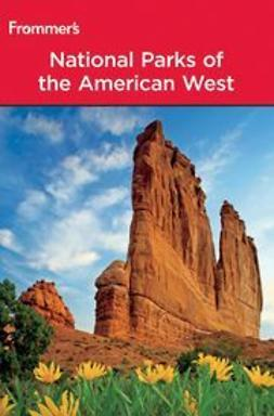 Laine, Barbara - Frommer's® National Parks of the American West, e-kirja