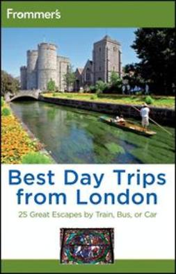 Brewer, Stephen - Frommer's® Best Day Trips from London: 25 Great Escapes by Train, Bus or Car, e-kirja
