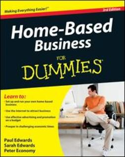 Edwards, Paul - Home-Based Business For Dummies, ebook