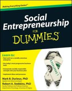 Durieux, Mark - Social Entrepreneurship For Dummies<sup>&#174;</sup>, ebook