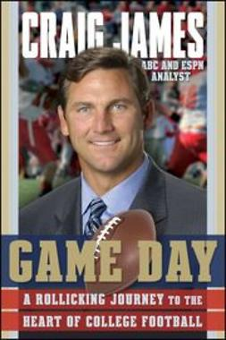 James, Craig - Game Day: A Rollicking Journey to the Heart of College Football, e-kirja