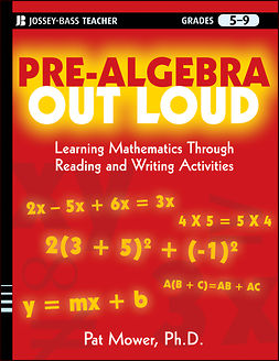 Mower, Pat - Pre-Algebra Out Loud: Learning Mathematics Through Reading and Writing Activities, ebook