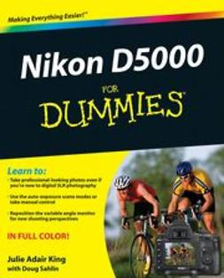King, Julie Adair - Nikon D5000 For Dummies, ebook