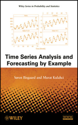 Bisgaard, S?ren - Time Series Analysis and Forecasting by Example, ebook
